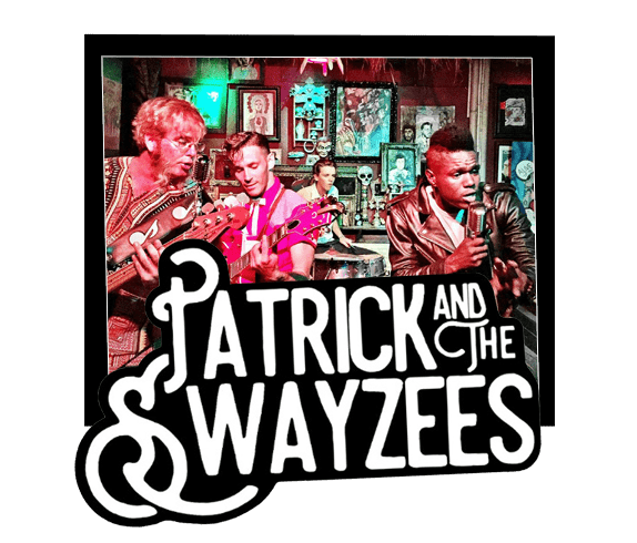 Patrick and the Swayzees